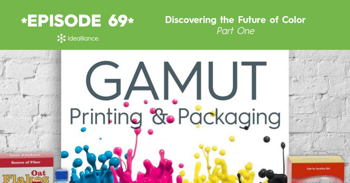 Gamut Podcast from Idealliance: Discovering the Future of Color Part I