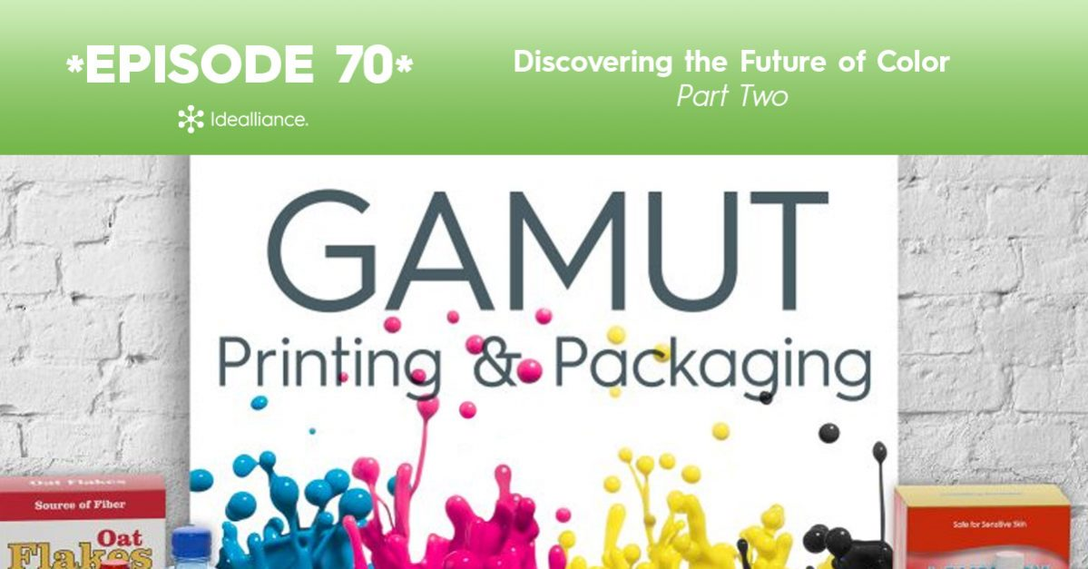 Gamut Podcast from Idealliance: Discovering the Future of Color Part II