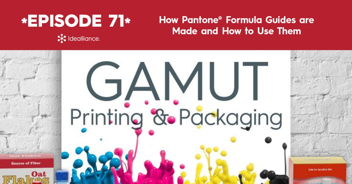 GAMUT Podcast 71 from Idealliance: Pantone Guides