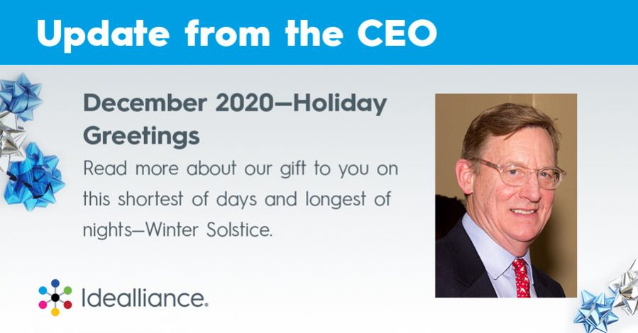 Update from Idealliance CEO Dick Ryan December 2020