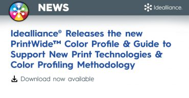 Idealliance® Releases the new PrintWide™ Color Profile & Guide to Support New Print Technologies & Color Profiling Methodology