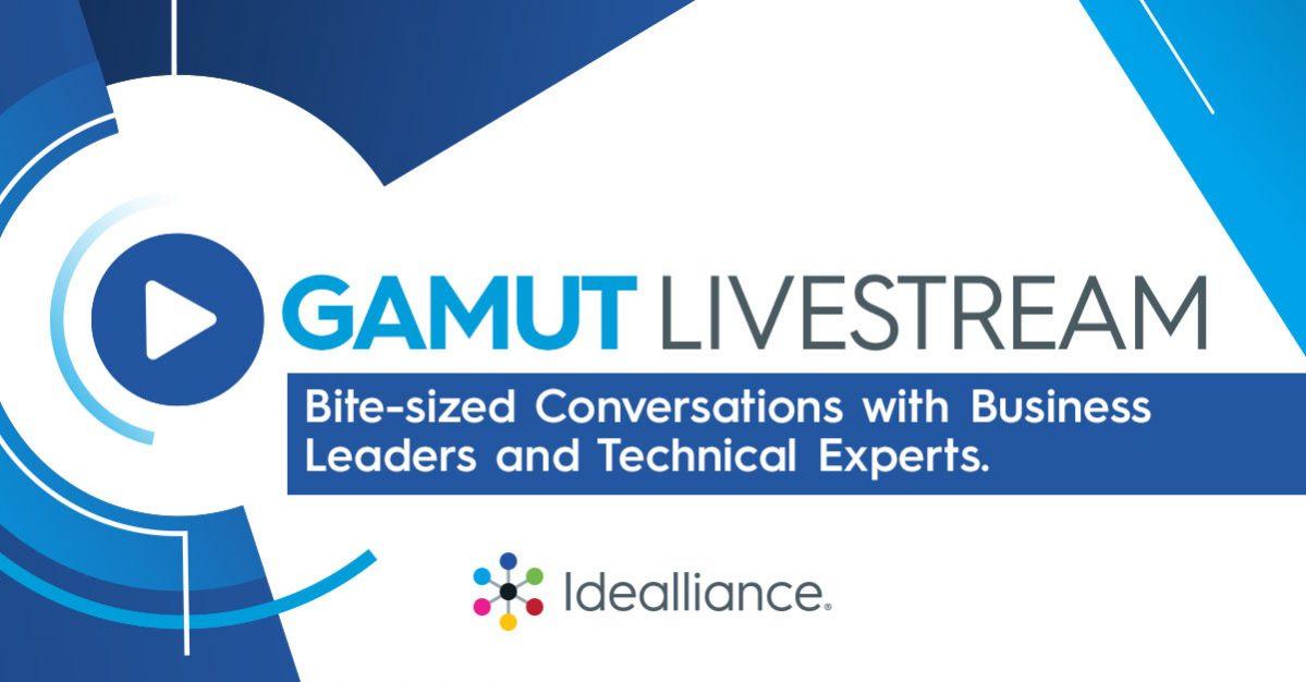 GAMUT Livestream from Idealliance