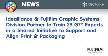 Idealliance & Fujifilm Graphic Systems Division Partner to Train 23 G7® Experts in a Shared Initiative to Support and Align Print & Packaging