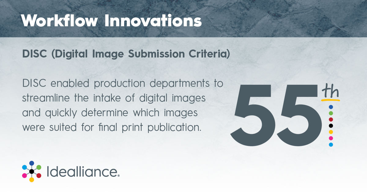 Workflows from Idealliance: DISC — (Digital Image Submission Criteria)