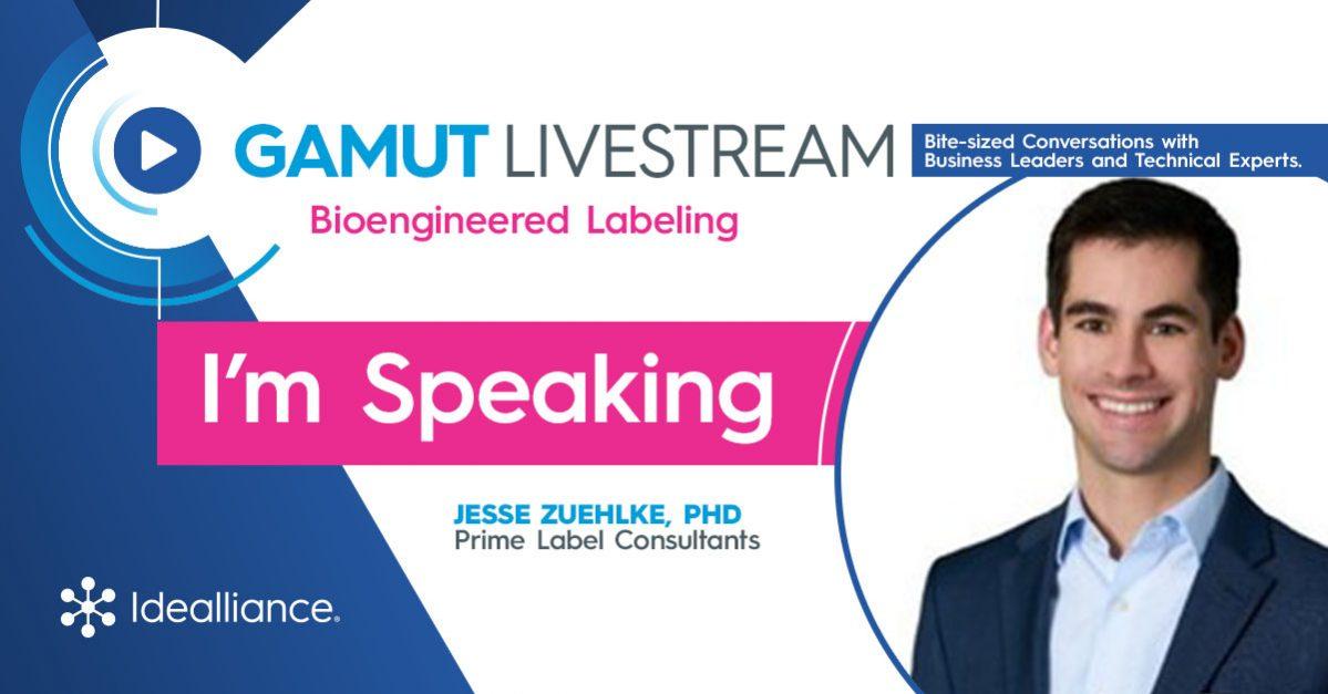 Gamut Livestream from Idealliance on Bioengineered Labeling featuring Jesse Zuehlke