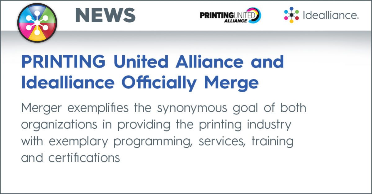 PRINTING United Alliance and Idealliance Officially Merge