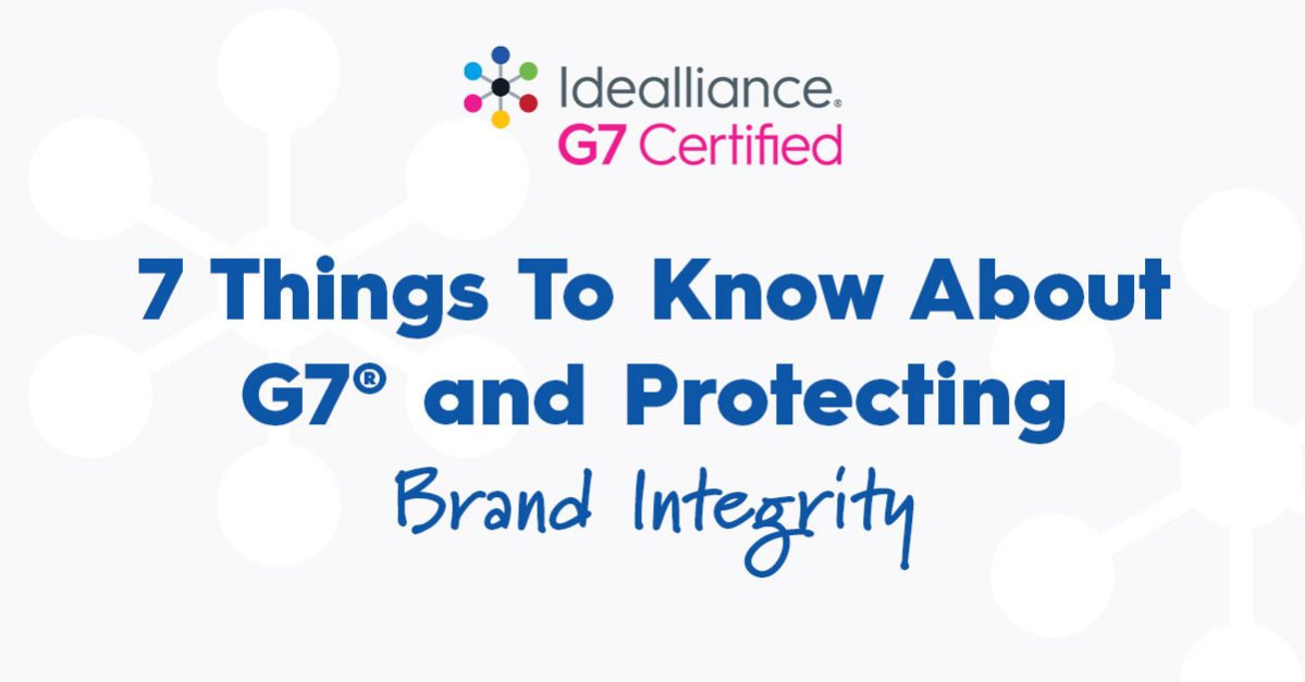 7 Things To Know About G7® and Protecting Brand Integrity