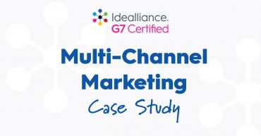 Idealliance G7® Multi-format Marketing Case Study