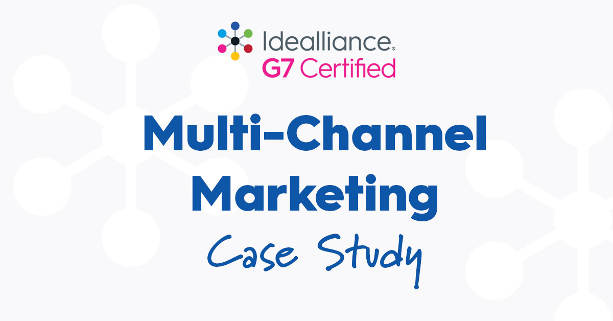 Idealliance G7® Multi-format Marketing Case Study