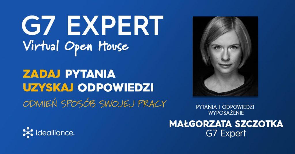 G7 Expert Virtual Open House by Idealliance with MAŁGORZATA SZCZOTKA, G7 Expert