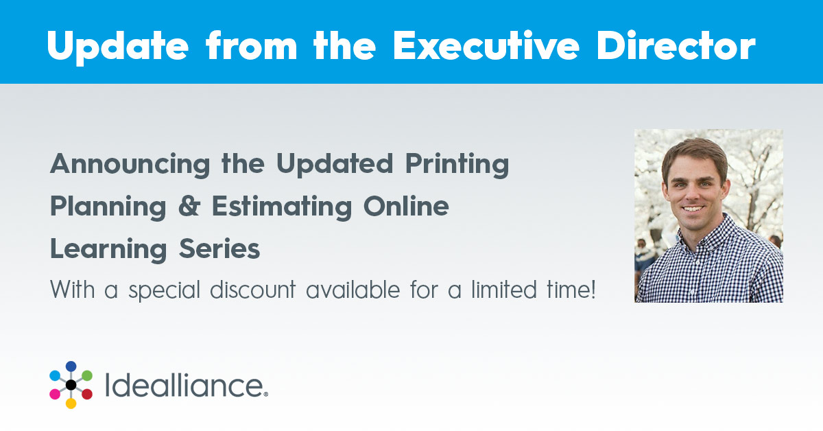 Announcing the Updated Printing Planning & Estimating Online Learning Series With a special discount available for a limited time!