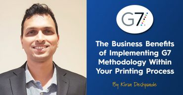 The Business Benefits of Implementing G7 Methodology In Your Print Process