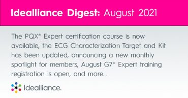 The PQX® Expert certification course is now available, the ECG Characterization Target and Kit has been updated, anouncing a new monthly spotlight for members, August G7® Expert training registration is open, and more…