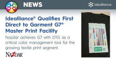 Idealliance® Qualifies First Direct to Garment G7® Master Print Facility