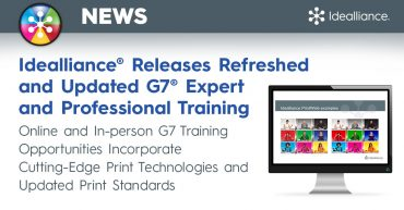 Idealliance® Releases Refreshed and Updated G7® Expert and Professional Training